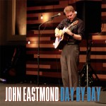 Day by Day cd by John Eastmond