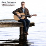 Without Scars cd by John Eastmond