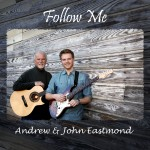 Follow Me cd by Andrew & John Eastmond