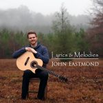 Lyrics & Melodies cd by John Eastmond